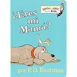 ¿Eres Mi Mama? (Bright & Early Board Books(TM)) (Spanish Edition)