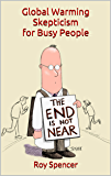 Global Warming Skepticism for Busy People (English Edition)