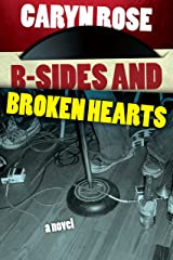 B-Sides and Broken Hearts Kindle Edition