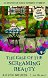 The Case of the Screaming Beauty (An Inspector David Graham Mystery)