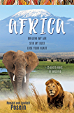 AFRICA: Breathe My Air Stir My Dust Lose Your Heart