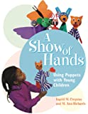 A Show of Hands: Using Puppets with Young Children
