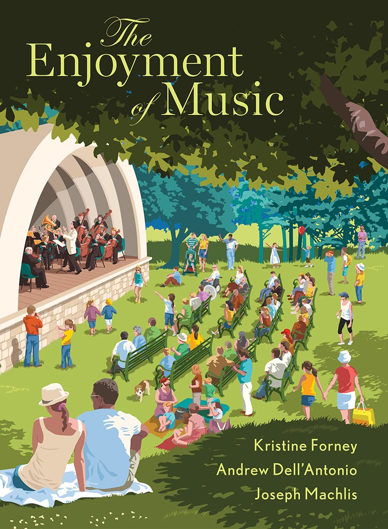 The Enjoyment of Music (Thirteenth Edition) by W. W. Norton & Company
