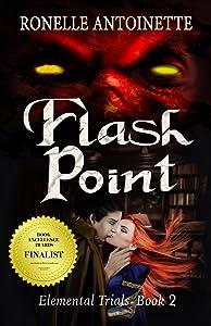 Flash Point (Elemental Trials Book 2)