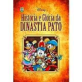 História e Glória da Dinastia Pato