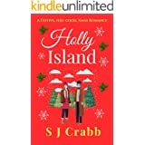Holly Island: A festive, feel-good, Xmas romance.