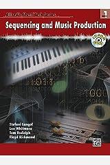 Alfred's MusicTech, Bk 1: Sequencing, Book & CD-ROM (Alfred's MusicTech Series) Paperback