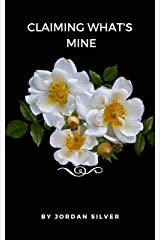 Claiming What's Mine Kindle Edition