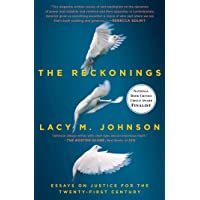 The Reckonings: Essays on Justice for the Twenty-First Century