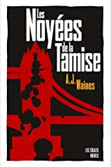 Les Noyées de la Tamise (ESCALES NOIRES) (French Edition) Kindle Edition