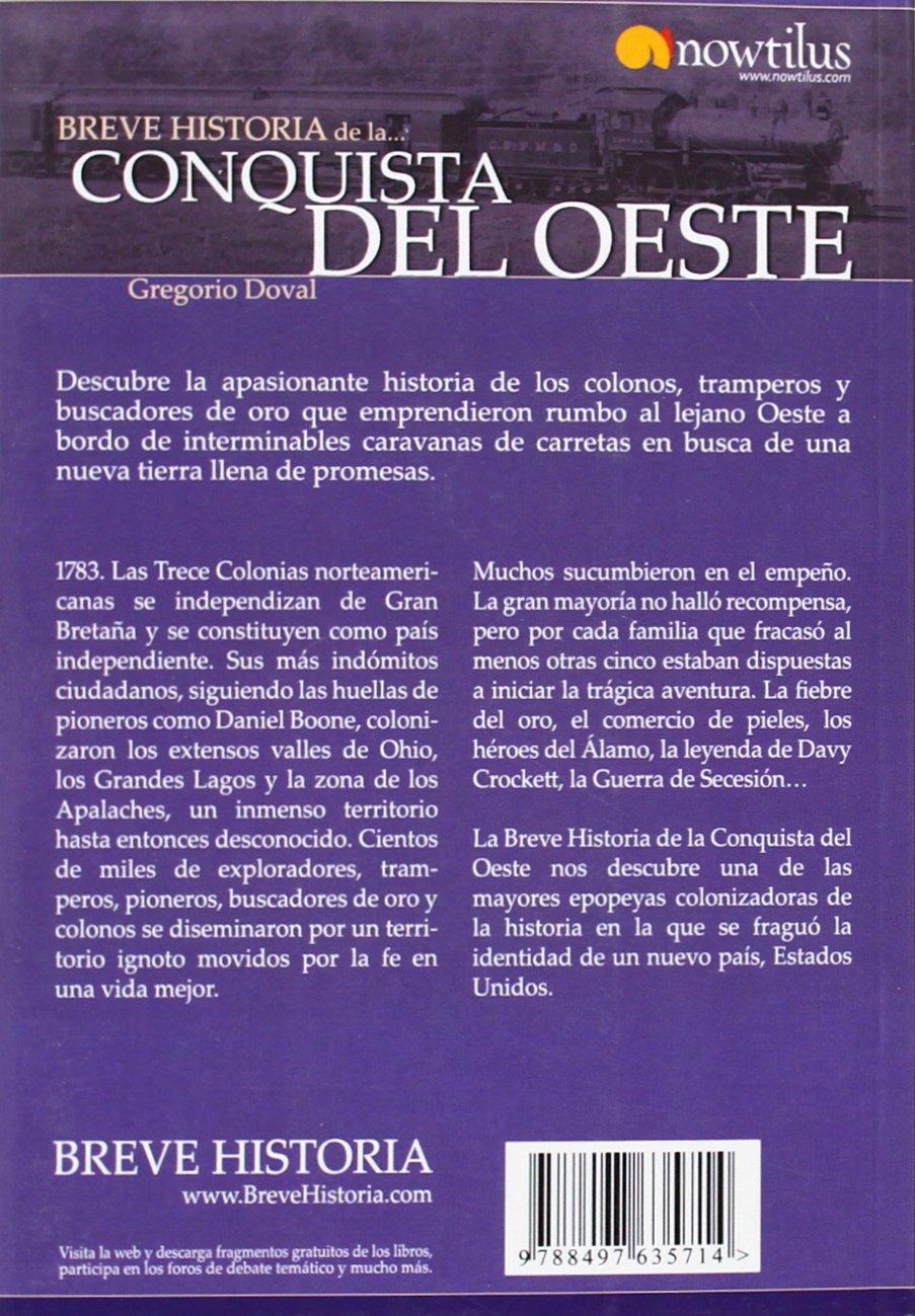 Breve historia de la Conquista del Oeste (Breve historia/ Brief History) (Spanish Edition): Gregorio Doval: 9788497635714: Amazon.com: Books