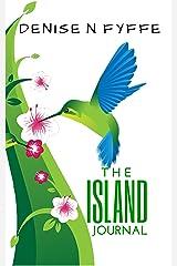 The Island Journal Kindle Edition