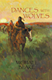 Dances With Wolves (English Edition)