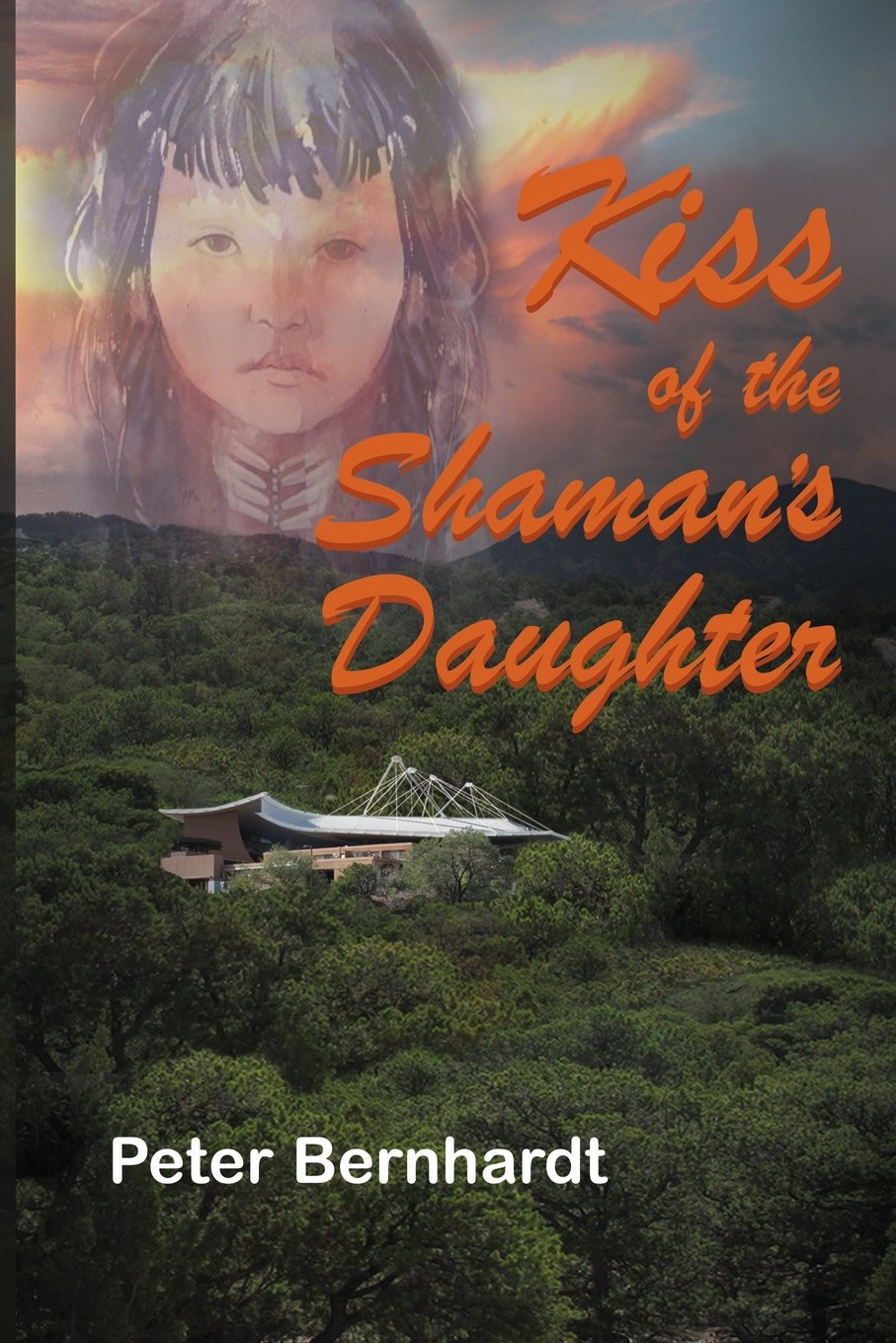 Kiss of the Shaman's Daughter ebook