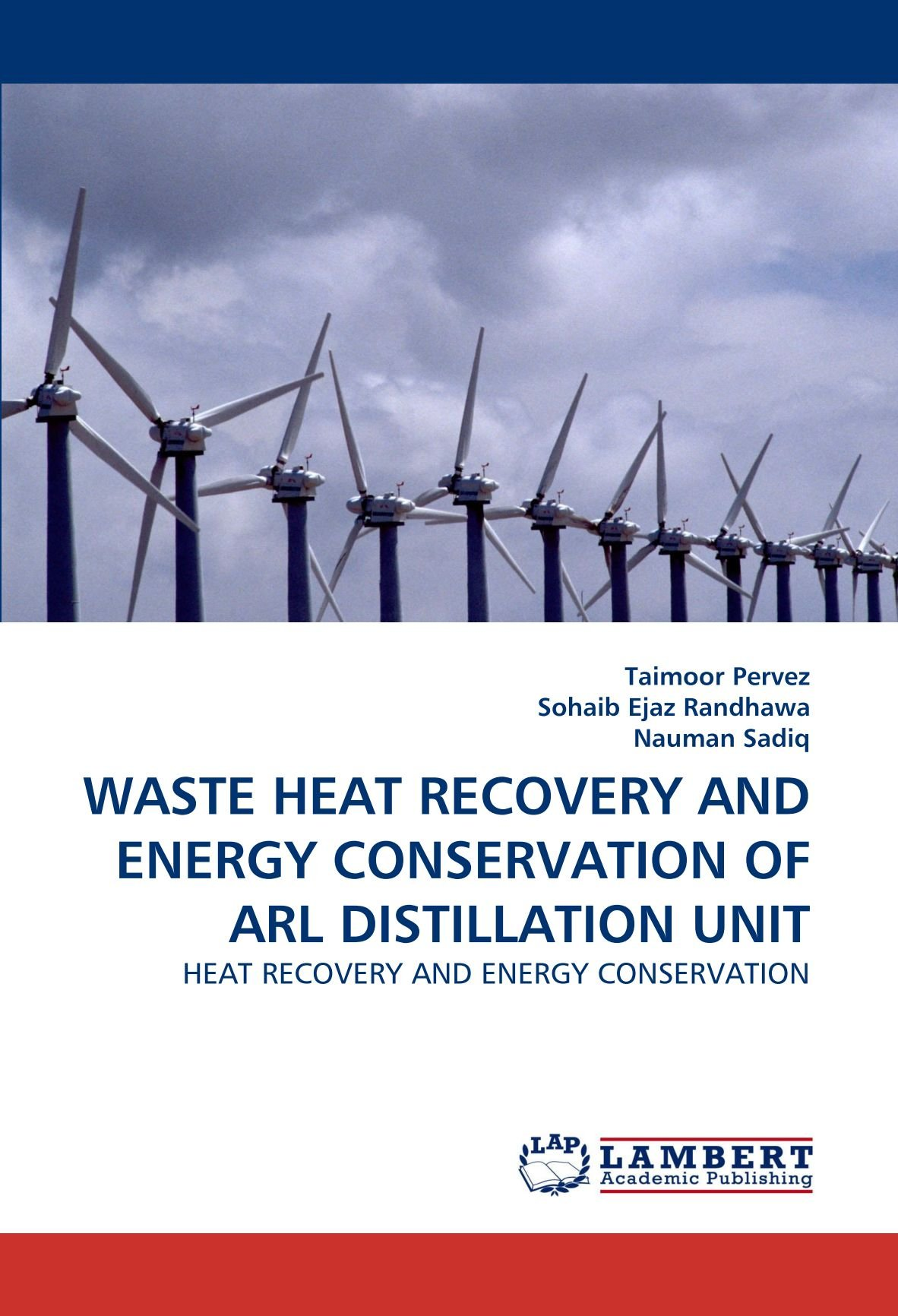 WASTE HEAT RECOVERY AND ENERGY CONSERVATION OF ARL DISTILLATION