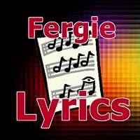 Lyrics for Fergie