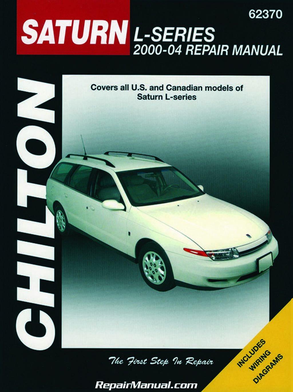 CH62370 Chilton Saturn L-Series 2000-2004 Repair Manual: Manufacturer:  Amazon.com: Books