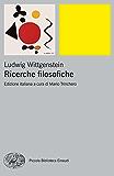 Ricerche filosofiche (Piccola biblioteca Einaudi. Nuova serie Vol. 438)