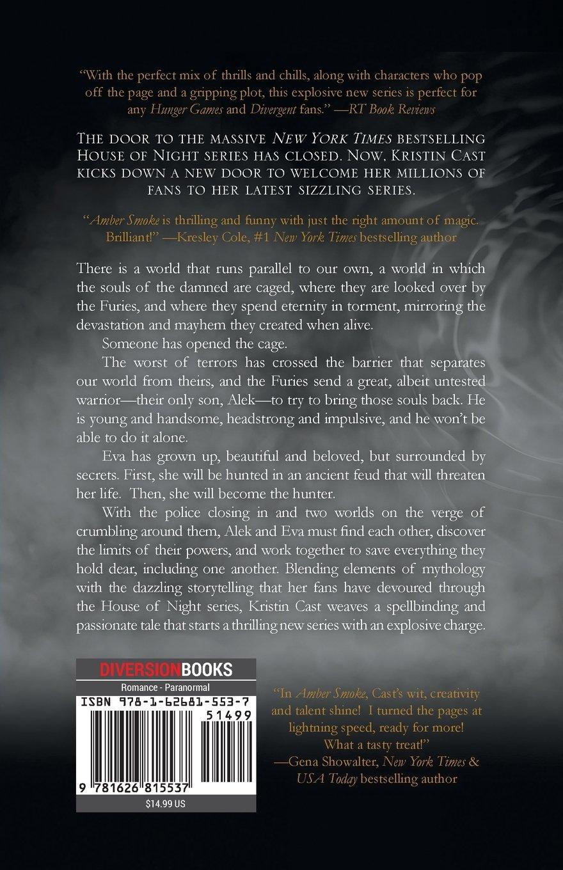 Amber Smoke: The Escaped  Book One (the Escaped Series): Kristin Cast:  9781626815537: Amazon: Books
