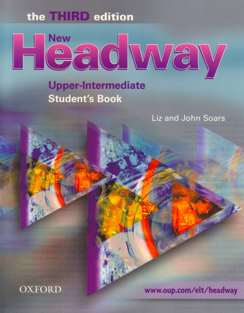 New Headway Upper-Intermediate Student´s Book: The Third edition (2005): Gesamtband (Unit 1-12). (New Headway Third Edition)