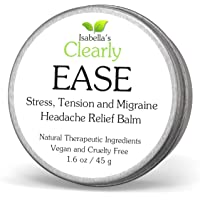 Isabella's Clearly EASE - All Natural Tension, Sinus, Stress Headache and Migraine Relief. Healing Therapeutic Essential Oils and Pressure. Fast Acting Vegan Aromatherapy Balm. USA. 45 g