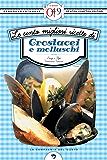 Le cento migliori ricette di crostacei e molluschi (eNewton Zeroquarantanove)