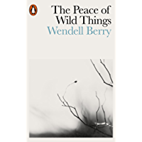 The Peace of Wild Things: And Other Poems (English Edition)