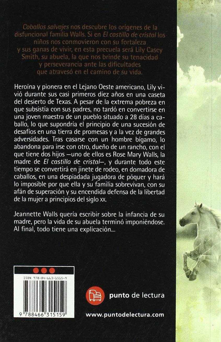CABALLOS SALVAJES FG(9788466315159): JEANNETTE WALLS: 9788466315159: Amazon.com: Books