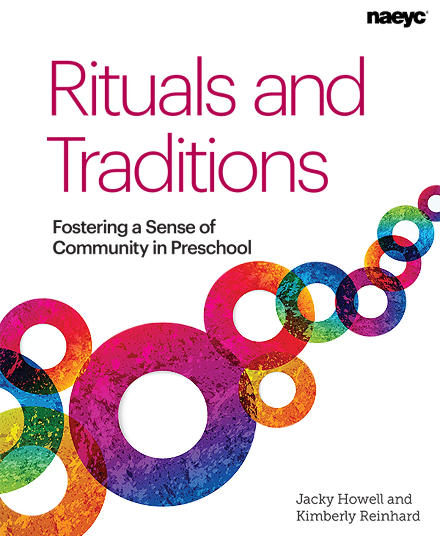 Rituals and Traditions: Fostering a Sense of Community in Preschool ebook
