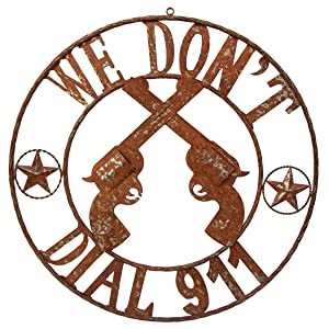"""LL Home Metal We Don't Dial 911"""" Circle Sign"""
