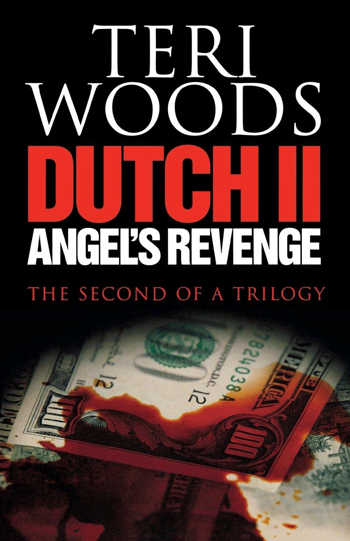 Dutch II Angel's Revenge (Dutch Trilogy) pdf epub