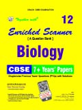 Together with Enriched Scanner PYQs Biology - 12