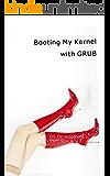 0から作るOS開発 補足説明編 GRUBからの自作カーネル起動