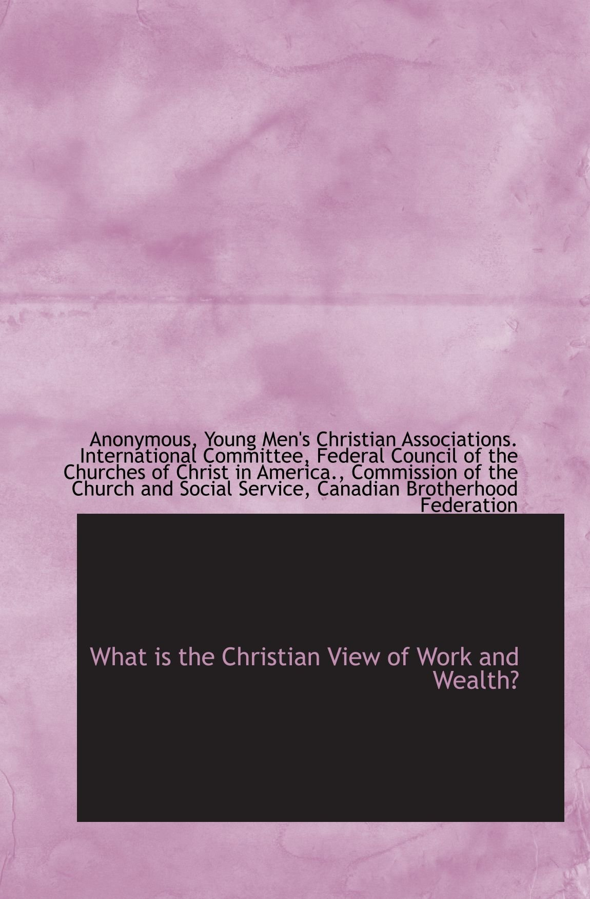 What is the Christian View of Work and Wealth? pdf