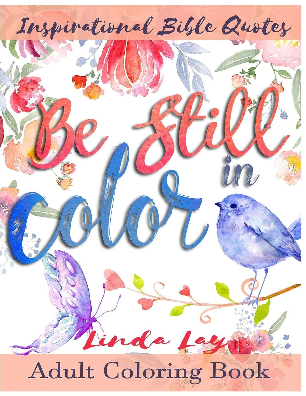 - Amazon.com: Be Still In Color: Inspitational Bible Quotes Adult