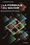 La Formule du Savoir: Une philosophie unifiée du savoir fondée sur le théorème de Bayes