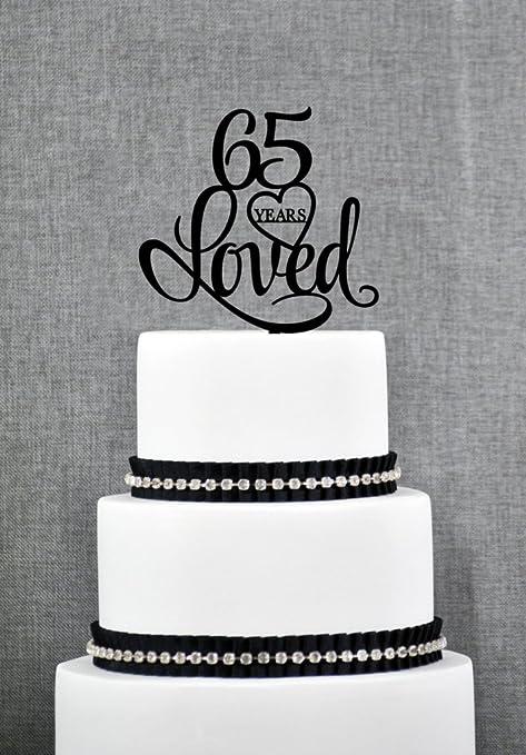Incredible 65 Years Loved Cake Topper Classy 65Th Birthday Cake Topper 65Th Funny Birthday Cards Online Benoljebrpdamsfinfo
