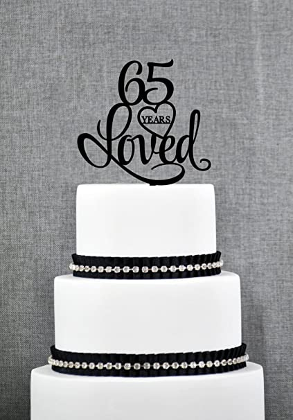 65 Years Loved Cake Topper Classy 65th Birthday Anniversary