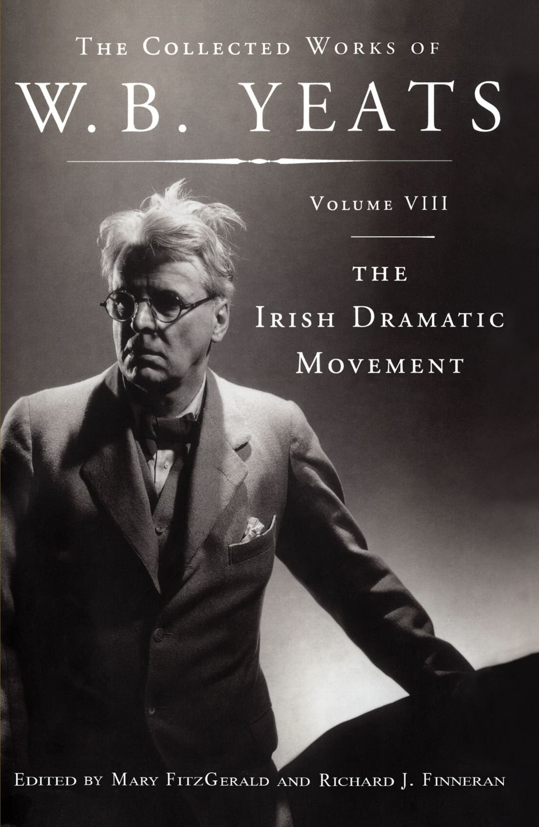 Read Online The Collected Works of W.B. Yeats Volume VIII: The Iri ebook