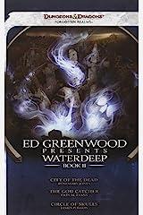 Ed Greenwood Presents Waterdeep, Book II: A Forgotten Realms Novel Paperback
