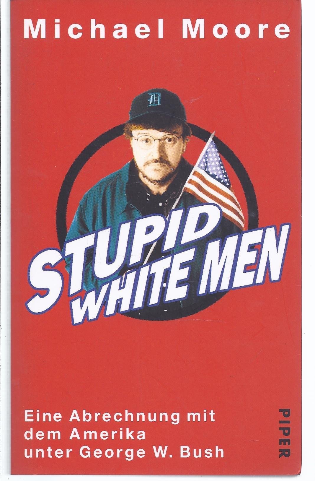 stupid white man