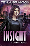 Insight: A Post-Apocalyptic Dystopian Sci-Fi Story
