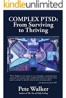 Amazoncom Complex Ptsd From Surviving To Thriving A Guide And