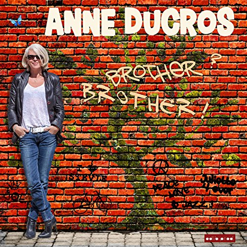 Anne Ducros - Brother Brother (2017) [WEB FLAC] Download