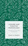 Leisure and Positive Psychology: Linking Activities