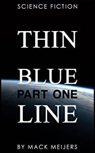 Thin Blue Line - Part One