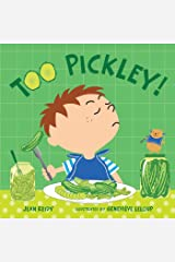 Too Pickley! (Too! Books) Board book
