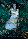 The Goddess Test (The Goddess Series, Book 1)