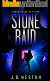 Stone Raid: A Stone Cold Thriller (Stone Cold Thriller Series. Book 8)