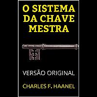 O SISTEMA DA CHAVE MESTRA: VERSÃO ORIGINAL